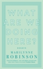 What are We Doing Here? - Book