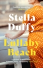 Lullaby Beach : 'A PORTRAIT OF SISTERHOOD ... POWERFUL, WISE, CELEBRATORY' Daily Mail - eBook
