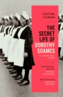 The Secret Life of Dorothy Soames : A Foundling's Story - Book