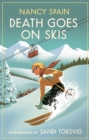 Death Goes on Skis : Introduced by Sandi Toksvig - 'Her detective novels are hilarious'