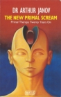 The New Primal Scream : Primal Therapy Twenty Years On - Book