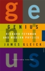 Genius : Richard Feynman and Modern Physics - Book