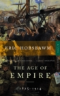 The Age Of Empire : 1875-1914 - Book