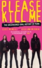 Please Kill Me : The Uncensored Oral History of Punk - Book