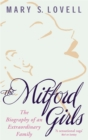 The Mitford Girls : The Biography of an Extraordinary Family - Book