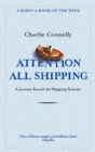 Attention All Shipping : A Journey Round the Shipping Forecast - Book