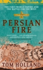 Persian Fire : The First World Empire, Battle for the West - Book