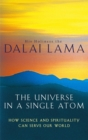 The Universe In A Single Atom : How science and spirituality can serve our world - Book