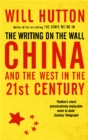 The Writing On The Wall: China And The West In The 21St Century - Book