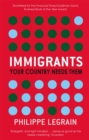 Immigrants : Your Country Needs Them - Book