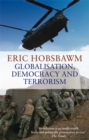 Globalisation, Democracy And Terrorism - Book