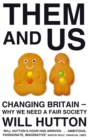 Them And Us : Changing Britain - Why We Need a Fair Society - Book