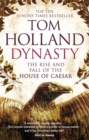 Dynasty : The Rise and Fall of the House of Caesar - Book