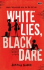 White Lies, Black Dare - Book