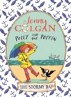 Polly and the Puffin: The Stormy Day : Book 2 - Book