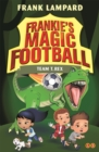 Frankie's Magic Football: Team T. Rex : Book 14 - Book