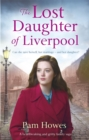 The Lost Daughter of Liverpool - Book