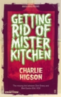 Getting Rid Of Mister Kitchen - eBook