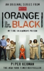 Orange Is the New Black : My Time in a Women's Prison - eBook