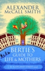Bertie's Guide to Life and Mothers - Book