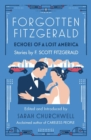 Forgotten Fitzgerald : Echoes of a Lost America - eBook