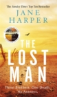 The Lost Man : by the author of the Sunday Times top ten bestseller, The Dry - Book