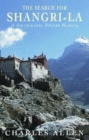The Search For Shangri-La : A Journey into Tibetan History - eBook