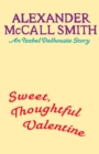 Sweet, Thoughtful Valentine : An Isabel Dalhousie story - eBook