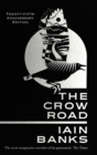 The Crow Road : 'One of the best opening lines of any novel' (Guardian) - Book