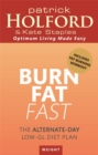 Burn Fat Fast : The alternate-day low-GL diet plan - Book