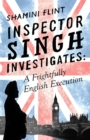 Inspector Singh Investigates: A Frightfully English Execution : Number 7 in series - Book