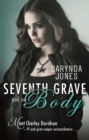 Seventh Grave and No Body - Book