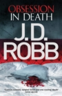 Obsession in Death : An Eve Dallas thriller (Book 40) - eBook