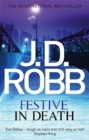 Festive in Death : An Eve Dallas thriller (Book 39) - Book