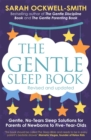 The Gentle Sleep Book : For calm babies, toddlers and pre-schoolers - Book