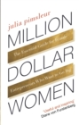 Million Dollar Women : The Essential Guide to Taking Your Business Further, Faster - Book