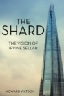 The Shard : The Vision of Irvine Sellar - eBook