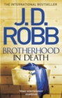 Brotherhood in Death : An Eve Dallas thriller (Book 42) - Book