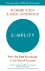 Simplify : How the Best Businesses in the World Succeed - Book