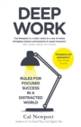 Deep Work : Rules for Focused Success in a Distracted World - Book