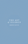 The Art of Silence - eBook