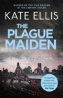 The Plague Maiden : Book 8 in the DI Wesley Peterson crime series - Book