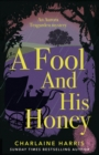 A Fool and His Honey - eBook
