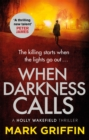 When Darkness Calls : A dark and twisty serial killer thriller - Book