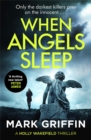 When Angels Sleep : A gripping, nail-biting serial killer thriller - Book