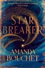 Starbreaker : 'Amanda Bouchet's talent is striking' Nalini Singh - Book