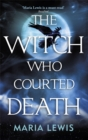 The Witch Who Courted Death - Book