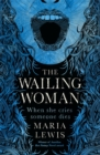 The Wailing Woman : When she cries, someone dies - Book