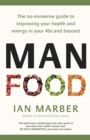 ManFood : The no-nonsense guide to improving your health and energy in your 40s and beyond - eBook