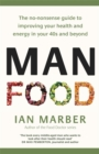 ManFood : The no-nonsense guide to improving your health and energy in your 40s and beyond - Book